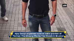 News video: Ajay Devgn organised special trailer preview of Tanhaji