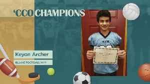 'CCO Champions: Keyon Archer [Video]