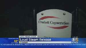 Loud Steam Release At Crockett Natural Gas Turbine Plant Prompts Emergency Calls [Video]