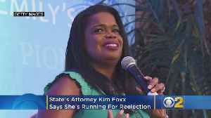 State's Attorney Kim Foxx Running For Re-Election [Video]
