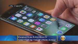 Maryland State Police Warn Of Cyber Flashing Through iPhone Airdrop [Video]