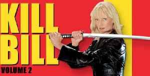Kill Bill Vol. 2  movie (2004) Uma Thurman, David Carradine [Video]