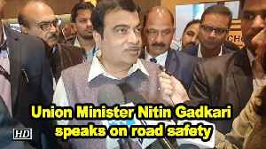 Union Minister Nitin Gadkari speaks on road safety [Video]