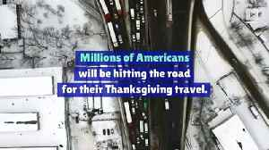 Thanksgiving Holiday Travel Advice for Drivers [Video]