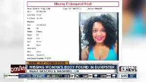 Missing woman found dead in a dumpster [Video]