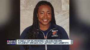 Family of murdered UM-Dearborn student speaks out after two arrests [Video]