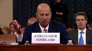 Sondland: 'Everyone was in the loop' [Video]