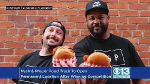 Nash & Proper Food Truck To Open Permanent Location After Winning 'Calling All Dreamers' Competition [Video]