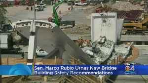 Sen. Marco Rubio Urges New Bridge Building Safety Recommendations [Video]