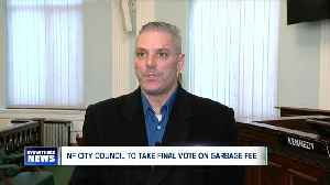 NF City Council to make final decision on garbage fee [Video]