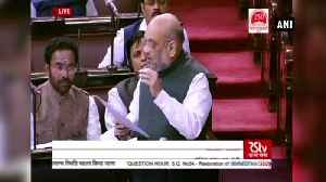 Amit Shah challenges GN Azad to counter his facts on JK in Rajya Sabha [Video]