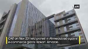 Traders protest against Flipkart, Amazon in Ahemdabad [Video]
