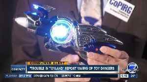Trouble in Toyland report warns about dangerous toys [Video]