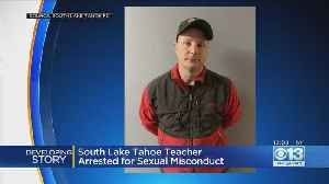 South Lake Tahoe Teacher Accused Of Sexual Misconduct By At Least 3 Students [Video]