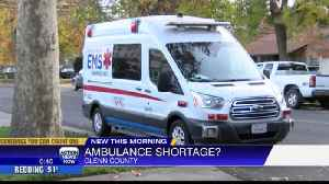 Shortage in ambulances impacts people living in Glenn County [Video]