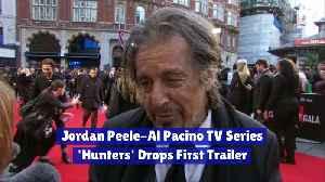 Jordan Peele-Al Pacino TV Series 'Hunters' Drops First Trailer [Video]