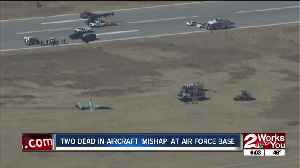 Two dead in aircraft 'mishap' at Air Force base [Video]