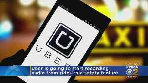Uber Audio Recording As New Safety Feature [Video]