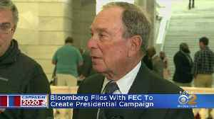 Michael Bloomberg Files To Create Presidential Campaign [Video]