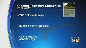 City Of Fort Worth Planning To Put In More Sidewalks [Video]