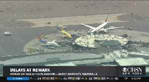Power Issues At Newark Liberty Airport Causing Flight Delays [Video]