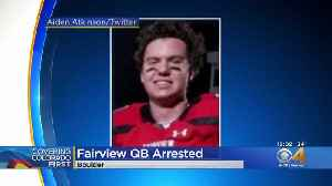 Fairview High School Football Team Benches Star Quarterback Aidan Atkinson After Arrest On Sex Assault Charges [Video]