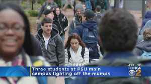 Three Cases Of Mumps Confirmed At Penn State [Video]