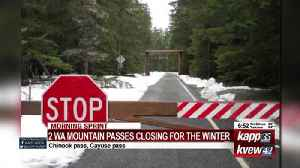 Two of Washington's mountain passes are closing for the winter [Video]
