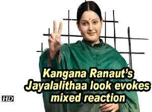 Kangana Ranaut's Jayalalithaa look evokes mixed reaction [Video]