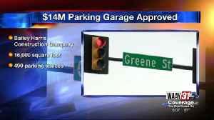 Parking Garage Approved [Video]
