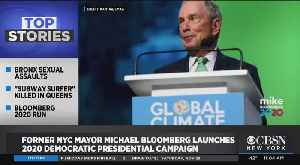News video: Former NYC Mayor Michael Bloomberg Launches 2020 Democratic Presidential Campaign