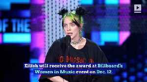 'Billboard' Awards Billie Eilish 2019 Woman of the Year [Video]