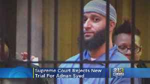 News video: Supreme Court Rejects New Trial For Serial Podcast's Adnan Syed