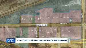 City fast-tracks legislation to begin construction process for new police headquarters [Video]