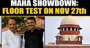 Maharashtra showdown: Supreme Court orders floor test on November 27th   OneIndia News [Video]