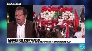 Lebanon protests: Demonstrators rally as country marks independence day [Video]
