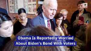 Obama Is Reportedly Worried About Biden's Bond With Voters [Video]