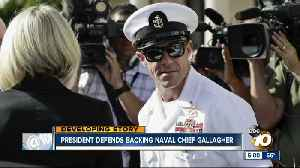 President defends backing Naval Chief Gallagher [Video]