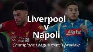 Champions League preview: Liverpool v Napoli [Video]