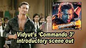 Vidyut's 'Commando 3' introductory scene out [Video]