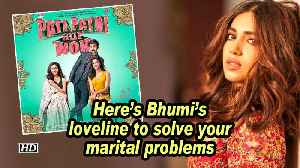 Here's Bhumi's loveline to solve your marital problems [Video]
