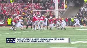 Michigan players know how big a win over No. 1 Ohio State would be [Video]