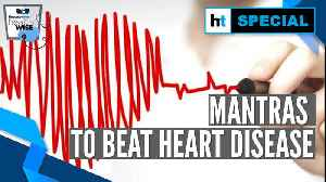 Health Wise: The three mantras of beating heart disease [Video]