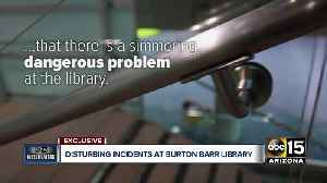 Disturbing incidents at Burton Barr Library [Video]