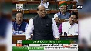 No major terrorist activity in country except JK in 5.5 years Rajnath Singh in Lok Sabha [Video]