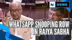 WhatsApp snooping row: Ravishankar Prasad Vs Digvijaya Singh in Rajya Sabha [Video]