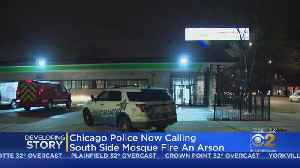 Chicago Police Now Calling South Side Mosque Fire Arson [Video]