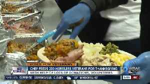 Chef, volunteers feed 200 homeless veterans for Thanksgiving [Video]