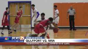 Thanksgiving Classic Championship Game: Gulfport vs. MRA [Video]