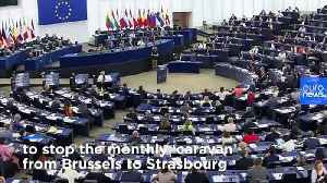 Could this be the end of the road for the €114m-a-year Brussels-to-Strasbourg caravan? [Video]